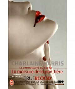 La communauté du Sud T5 : La morsure de la panthère (Charlaine Harris) - Editions J'ai lu