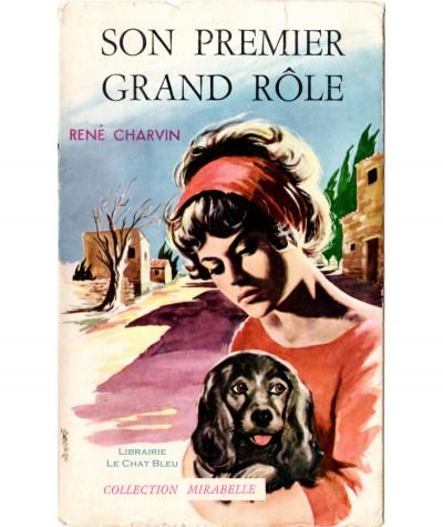 Son premier grand rôle (René Charvin) - Mirabelle N° 154 - Editions des Remparts