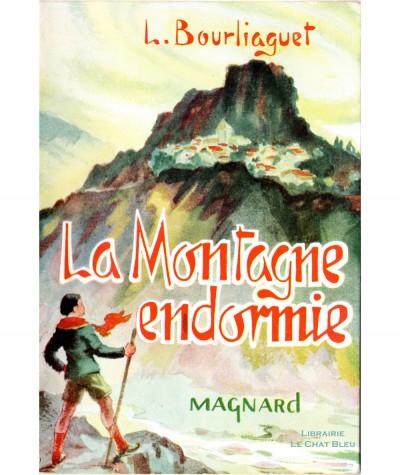 La Montagne endormie (Léonce Bourliaguet) - Collection Fantasia - Editions Magnard
