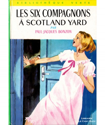 Les six compagnons à Scotland Yard (Paul-Jacques Bonzon) - Bibliothèque verte N° 374 - Hachette