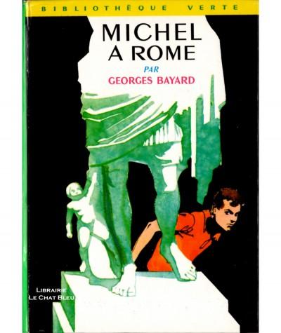 Michel à Rome (Georges Bayard) - Bibliothèque verte N° 287 - Hachette