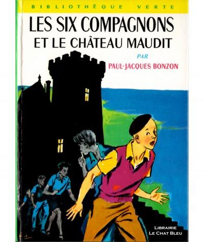 Les six compagnons et le château maudit (Paul-Jacques Bonzon) - Bibliothèque verte N° 265 - Hachette