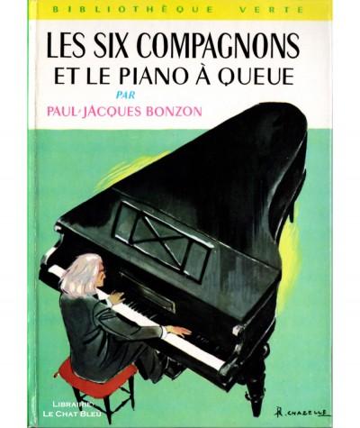 Les Six Compagnons et le piano à queue (Paul-Jacques Bonzon) - Bibliothèque Verte N° 260 - Hachette