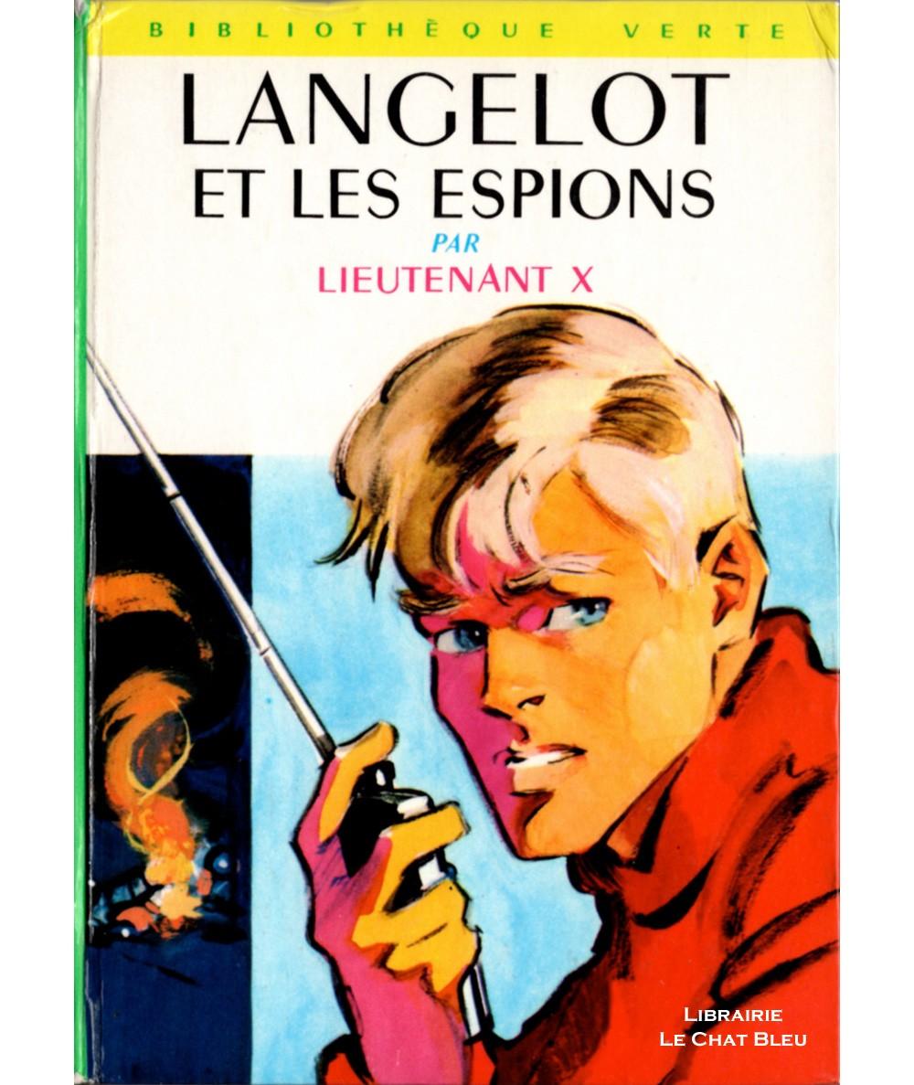 Langelot et les espions (Lieutenant X) - Bibliothèque verte N° 293 - Hachette