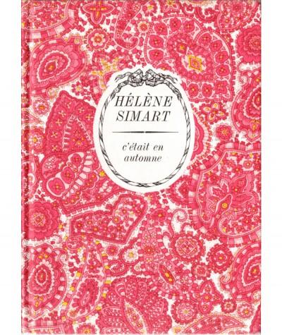C'était en automne (Hélène Simart) - Collection Arc-en-ciel - Editions Tallandier