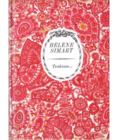 Trahison... (Hélène Simart) - Collection Arc-en-ciel - Editions Tallandier