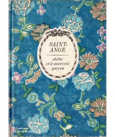 Stella et le mauvais garçon (Saint-Ange) - Collection Arc-en-ciel - Editions Tallandier