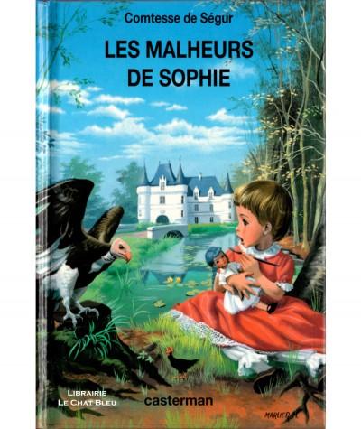 Les malheurs de Sophie (Contesse de Ségur) - Editions Casterman