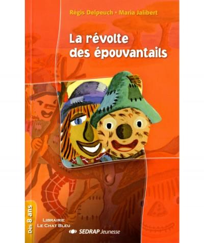 La révolte des épouvantails (Régis Delpeuch, Maria Jalibert) - Lecture en tête - SEDRAP Jeunesse