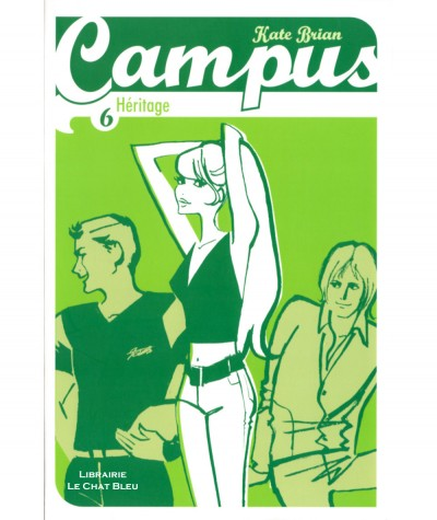 Campus T6 : Héritage (Kate Brian) - Bayard jeunesse