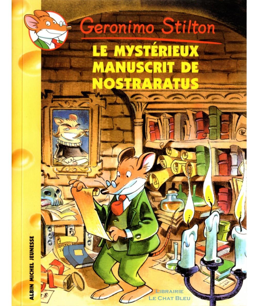 Geronimo Stilton T4 : Le mystérieux manuscrit de Nostraratus - Albin Michel jeunesse