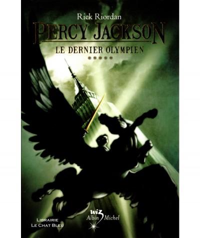 Percy Jackson T5 : Le dernier Olympien (Rick Riordan) - Albin Michel
