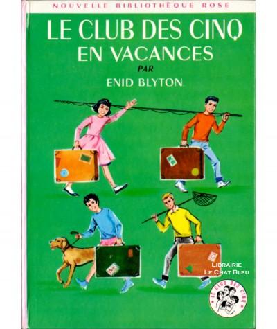 Le Club des Cinq en vacances (Enid Blyton) - Bibliothèque rose N° 12 - Hachette