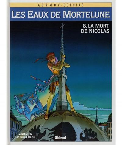 Les Eaux de Mortelune T8 : La mort de Nicolas (Philippe Adamov, Patrick Cothias) - BD Glénat