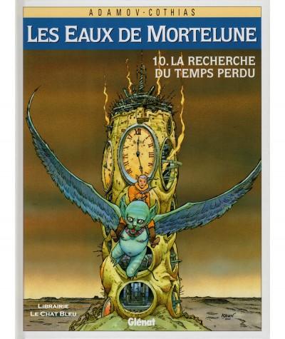 Les Eaux de Mortelune T10 : La recherche du temps perdu (Philippe Adamov, Patrick Cothias) - BD Glénat