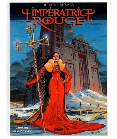 L'impératrice Rouge T1 : Le sang de Saint-Bothrace (Jean Dufaux, Philippe Adamov) - Editions Glénat