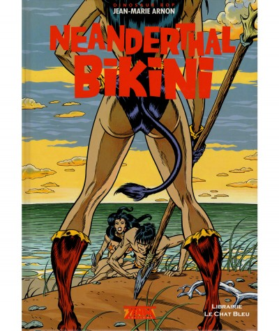 Dinosaur Bop T3 : Neanderthal Bikini (Jean-Marie Arnon) - Editions Zenda