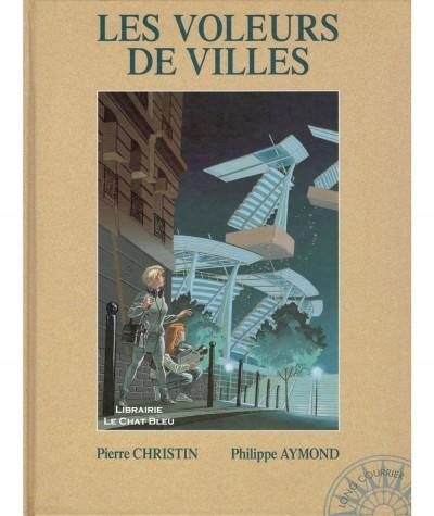 Les voleurs de villes (Pierre Christin, Philippe Aymond) - Editions Dargaud