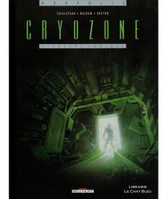 Cryozone T1 : Sueurs froides (Thierry Cailleteau, Denis Bajram) - Editions Delcourt