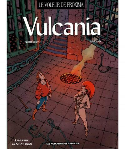 Le voleur de Proxima T2 : Vulcania (Rolland Barthélémy, Patrick Galliano) - Les Humanoïdes Associés