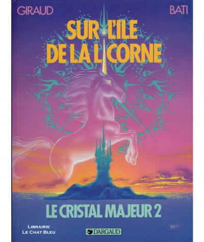 Altor T2 : Sur l'île de la licorne (Jean Giraud, Marc Bati) - Editions Dargaud