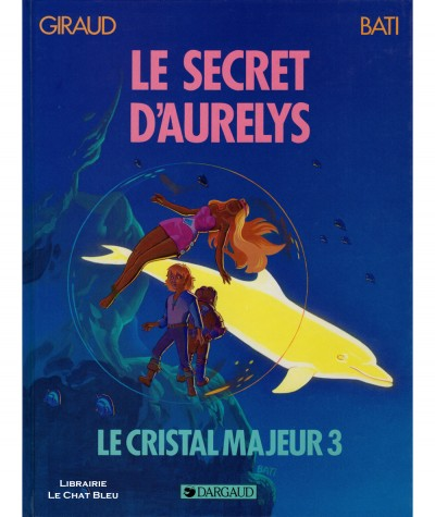 Altor T3 : Le secret d'Aurelys (Jean Giraud, Marc Bati) - Editions Dargaud