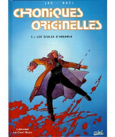 Chroniques originelles T1 : Les écoles d'Arsamia (Marc Bati, Jag) - Soleil Productions