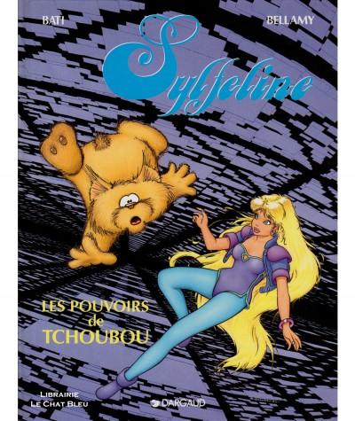 Sylfeline T2 : Les pouvoirs de Tchoubou (Marc Bati, Bruno Bellamy) - Editions Dargaud