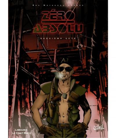 Zéro absolu T2 : Deuxième acte (Richard Marazano, Christophe Bec) - Soleil Productions