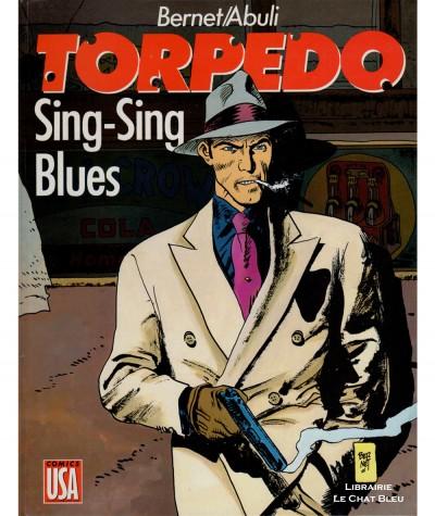 Torpedo T7 : Sing-Sing Blues (Enrique Abuli, Jordi Bernet) - Editions Glénat