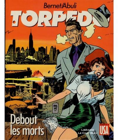 Torpedo T9 : Debout les morts (Enrique Abuli, Jordi Bernet) - Editions Glénat