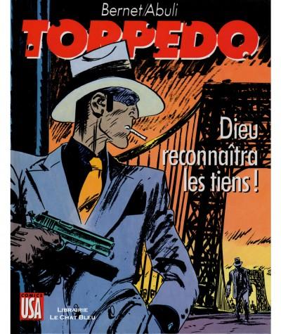 Torpedo T10 : Dieu reconnaîtra les tiens ! (Enrique Abuli, Jordi Bernet) - Editions Glénat