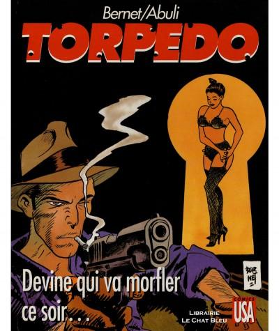 Torpedo T12 : Devine qui va morfler ce soir... (Enrique Abuli, Jordi Bernet) - Editions Glénat