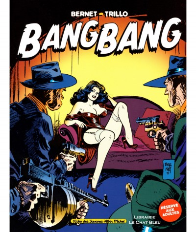 Bang Bang T1 (Jordi Bernet, Carlos Trillo) - Editions Albin Michel