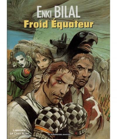 Trilogie Nikopol T3 : Froid Équateur (Enki Bilal) - Les Humanoïdes Associés
