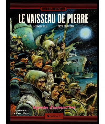 Le vaisseau de pierre (Enki Bilal, Pierre Christin) - Editions Dargaud