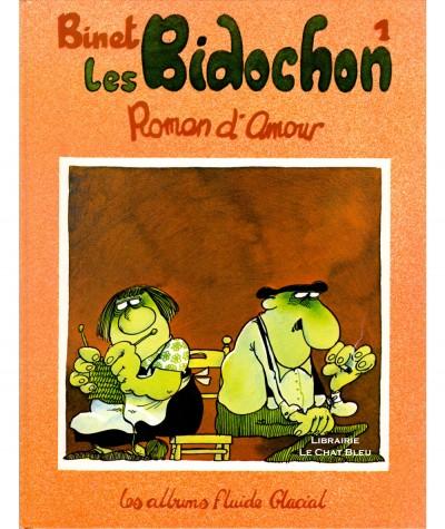 Les Bidochon T1 : Roman d'Amour (Binet) - Les Albums Fluide Glacial