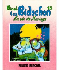 Les Bidochon T13 : La vie de mariage (Binet) - Les albums Fluide Glacial