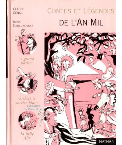 Contes et légendes de l'An Mil (Claude Cénac) - Editions Nathan