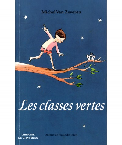 Les classes vertes (Michel Van Zeveren) - Collection Animax de l'Ecole des loisirs