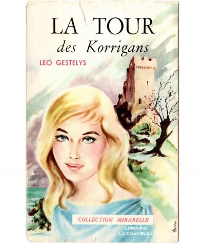 La Tour des Korrigans (Leo Gestelys) - Mirabelle N° 134 - Editions des Remparts