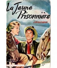 La jeune prisonnière (Jean Maufarge) - Mirabelle N° 20 - Editions des Remparts