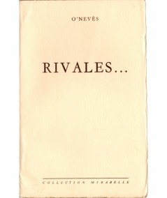 Rivales… (O'Nevès) - Collection Mirabelle N° 99 - Editions des Remparts