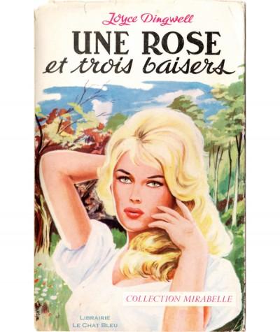 Une rose et trois baisers (Joyce Dingwell) - Mirabelle N° 108 - Editions des Remparts