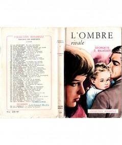 L'ombre rivale (Georgette D. Balaguer) - Mirabelle N° 133 - Editions des Remparts