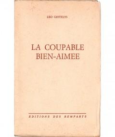 La coupable bien-aimée (Leo Gestelys) - Collection Mirabelle N° 205 - Editions des Remparts