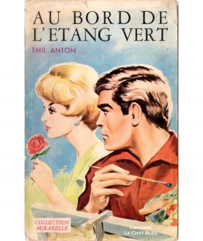Au bord de l'étang vert (Emil Anton) - Collection Mirabelle N° 190 - Editions des Remparts