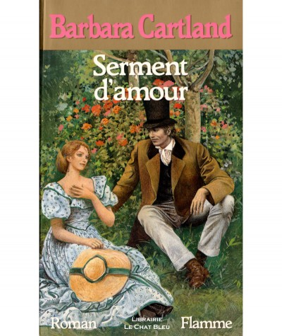 Serment d'amour (Barbara Cartland) - Editions Flamme