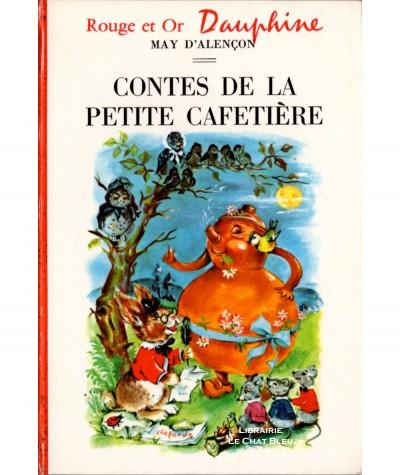 Contes de la petite cafetière (May d'Alençon) - Rouge et Or Dauphine N° 161