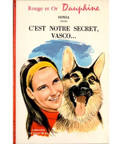 C'est notre secret, Vasco… (Sonia) - Rouge et Or Dauphine N° 240